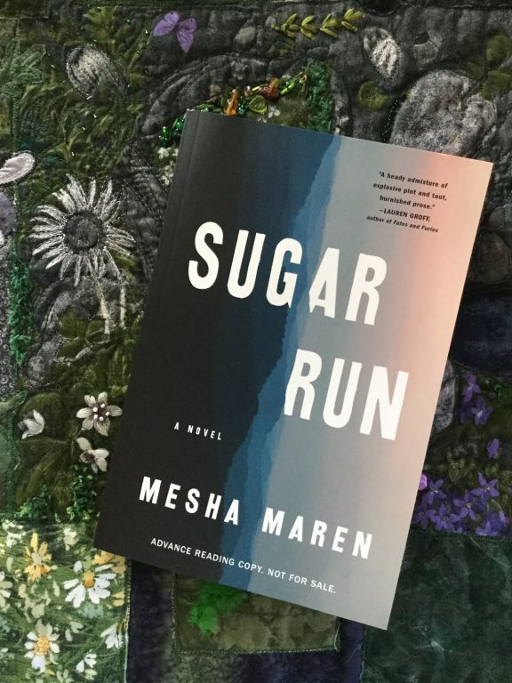 Sugar Run A Novel By Mesha Maren